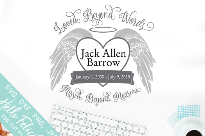 Loved Beyond Words Memorial Angel Wings Svg Cutting Files By Hello