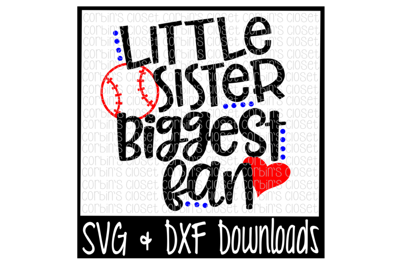 5dd983b6707378 Free Baseball Sister SVG   Baseball SVG   Little Sister Biggest Fan Cut  File Crafter File