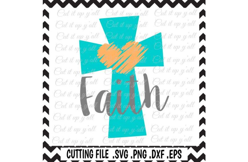 Cross Svg Faith Svg Png Eps Dxf Cutting Files For Machines Cameo Cricut More Free Svg Cut Files Cricut Silhouette Machine