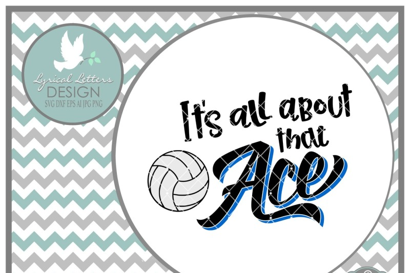Free It S All About That Ace Volleyball Design Cut File In Svg Dxf Eps Ai Jpg Png Svg Free Gift Box Svg File