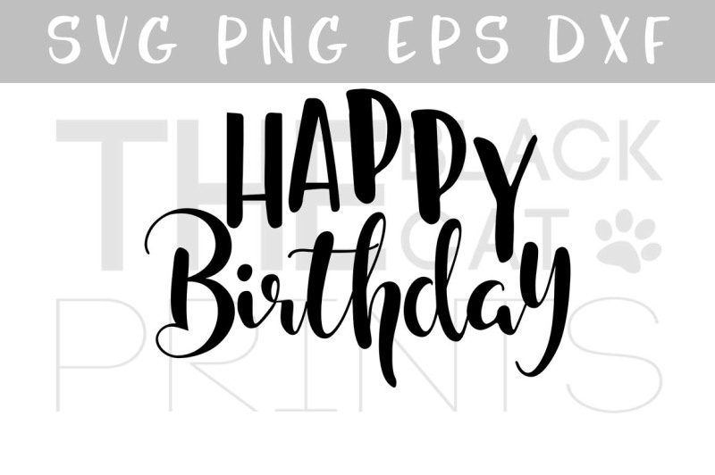 Free Happy Birthday Calligraphy Vector File Svg Eps Png Dxf Crafter File Best Free Svg Files Cricut And Silhouette