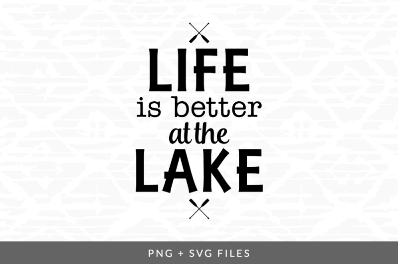 Free Life Is Better At The Lake Svg Png Graphic Crafter File Free Svg Cut Files For Silhouette