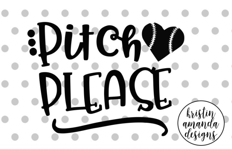 Download Free Pitch Please Baseball Squad Goals Cheerleading Svg Dxf Eps Png Cut File Cricut Silhouette Crafter File