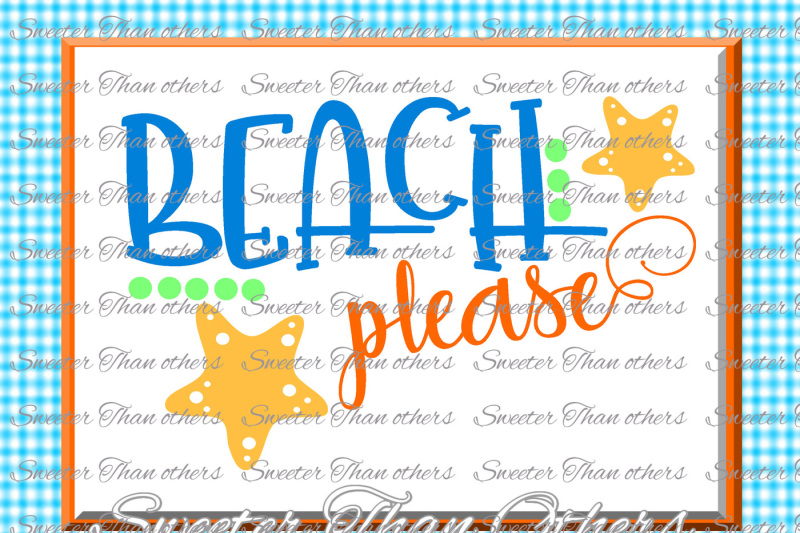Free Beach Svg Beach Please svg, Summer Beach pattern, Dxf