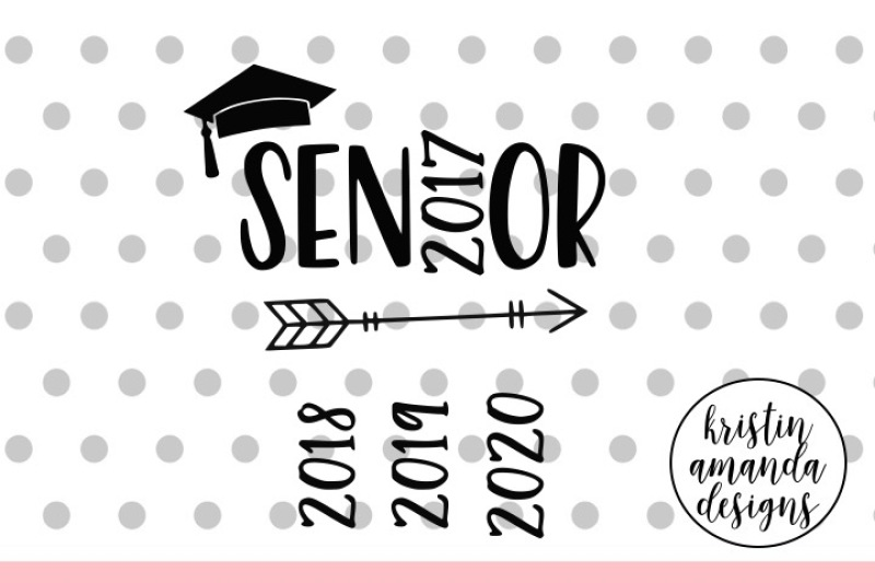 Free Senior Graduation Svg Dxf Eps Png Cut File Cricut Silhouette Crafter File Download Free Svg Cut Cut Files