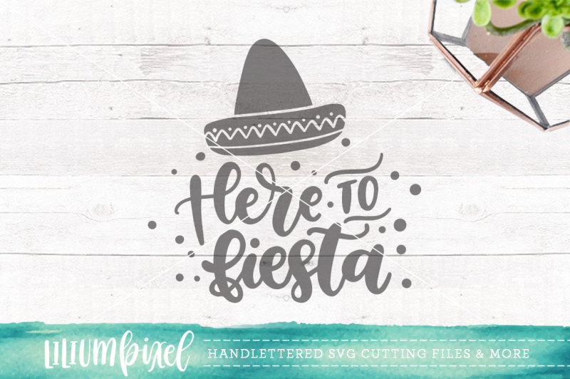 16212a4296b Here to Fiesta   SVG PNG DXF By Lilium Pixel SVG