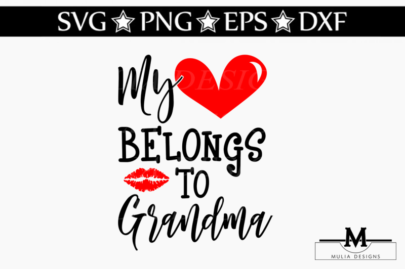 Free My Heart Belongs To Grandma Svg Crafter File Download Free Svg Cut Files