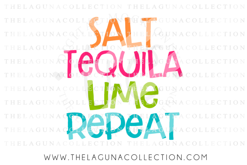 Free Salt Tequila Lime Repeat Svg Crafter File Svg Cut Files Graphic
