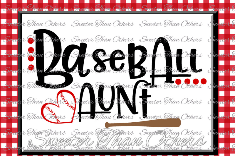 Free Baseball Svg Baseball Aunt Htv Tshirt Design Vinyl Svg And Dxf Files Electronic Cutting Machines Silhouette Cameo Cricut Instant Down Crafter File Free Svg Cut Files Png Dxf Eps