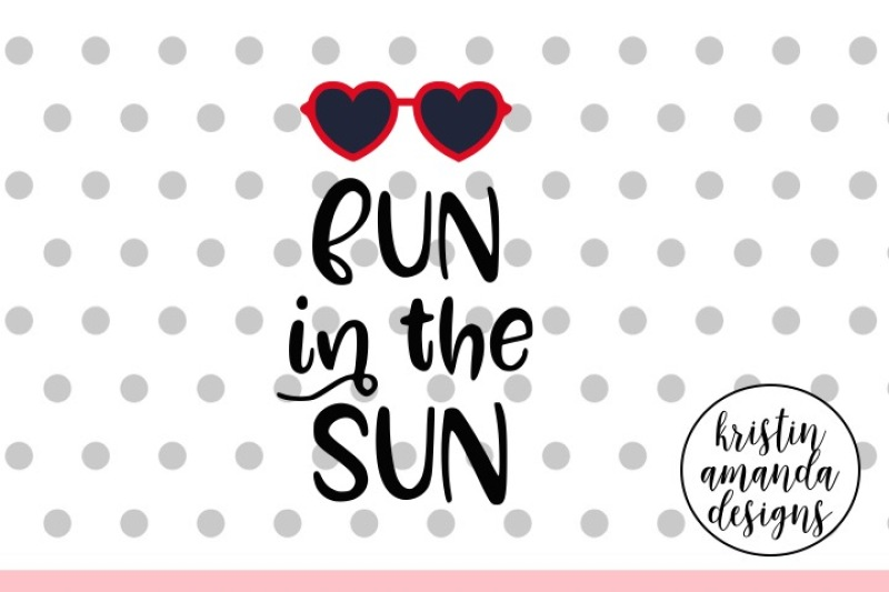 Fun In The Sun Svg Dxf Eps Png Cut File Cricut Silhouette By