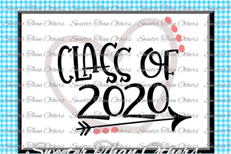 Class of 2020 SVG, Cut file Svg htv T shirt Design Vinyl