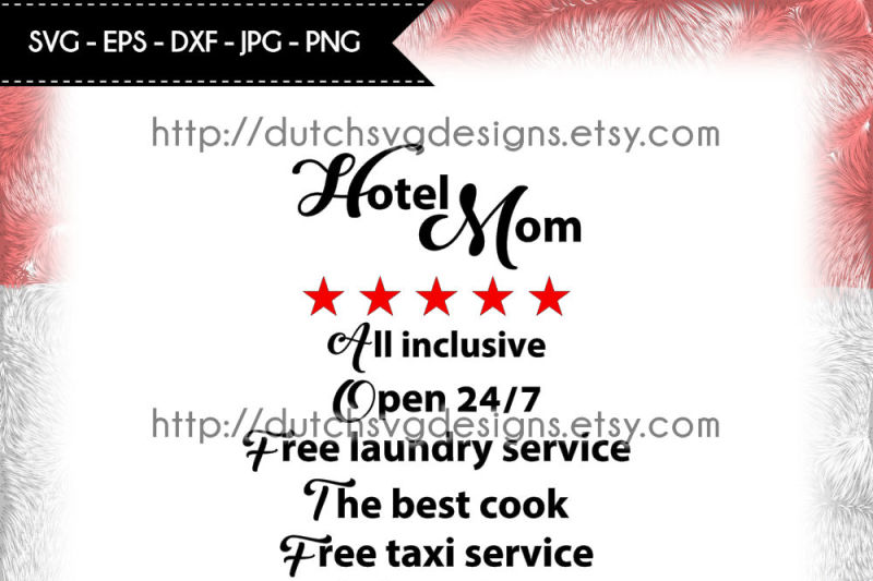 Cutting File Hotel Mom In Jpg Png Svg Eps Dxf Hotel Mom Svg Mom