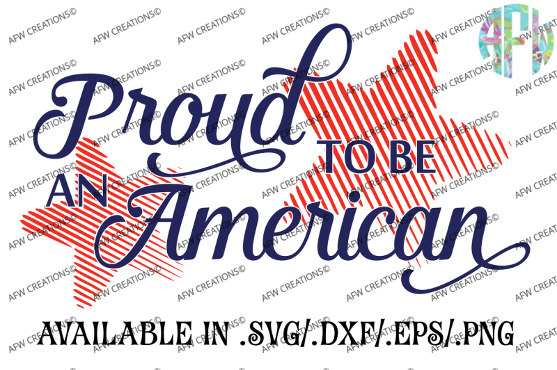Download Free Usa Proud To Be An American Svg Dxf Eps Cut Files Crafter File