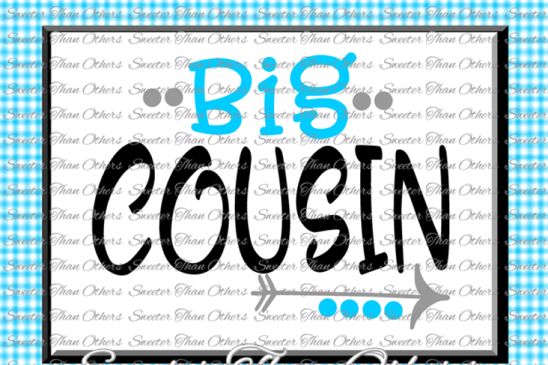 Free Cousins Svg Big Cousin Svg Family Svg Dxf Silhouette Studios Cameo Cricut Cut File Instant Download Family Bear Set Htv Design Diy Crafter File