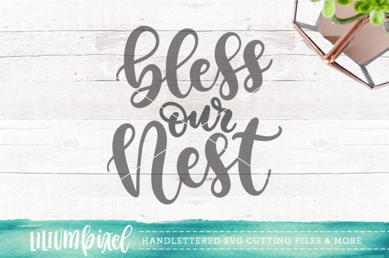 Free Bless Our Nest Svg Png Dxf Crafter File Free Svg Files For Silhouette Cameo And Cricut Scarlett Rose Designs
