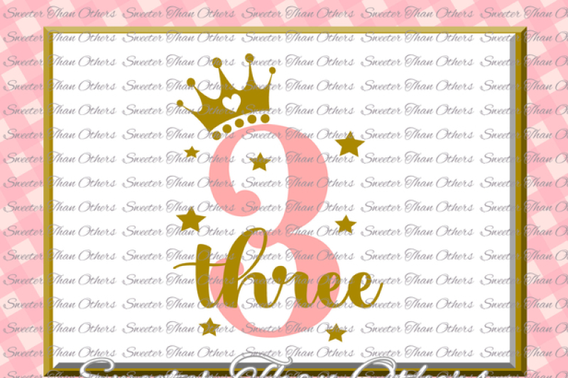 Free Third Birthday Svg Three Birthday Cut File Girl Dxf Silhouette Studios Cameo Cricut Cut File Instant Download Vinyl Design Htv Scal Mtc Crafter File All Free Everything You Need To