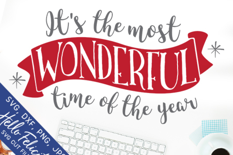 Free Christmas Most Wonderful Time Of The Year Svg Cutting Files Crafter File Download Best Free 16850 Svg Cut Files For Cricut Silhouette And More