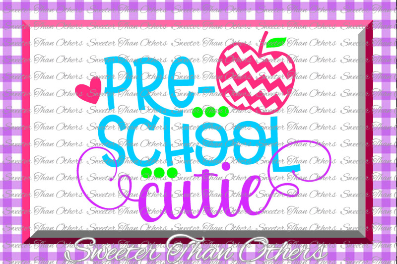 Download Free Preschool Cutie Svg Preschool Cut File Last Day Of School Svg And Dxf Files Silhouette Studios Cameo Cricut Instant Download Scal Crafter File