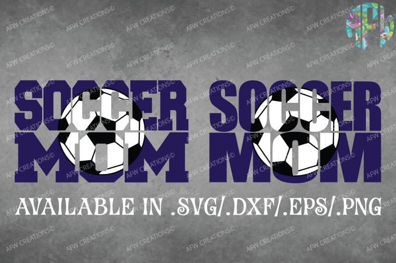 Free Soccer Mom Bundle Svg Dxf Eps Cut Files Svg Free Svg File Icon