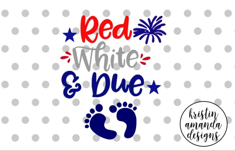 Red White And Due 4th Of July Maternity Svg Dxf Eps Png Cut File