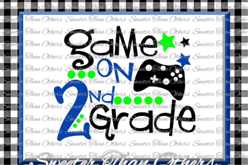 Second Grade Svg 2nd Grade Game On Cut File First Day Of School