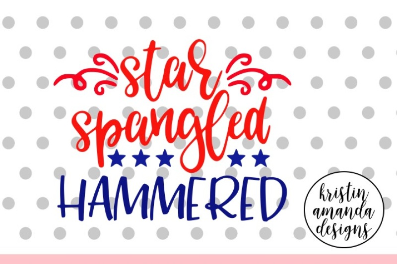 Star Spangled Hammered Fourth Of July Svg Dxf Eps Png Cut File