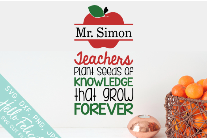 Teachers Plant Seeds Apple Custom Svg Cutting Files By Hello