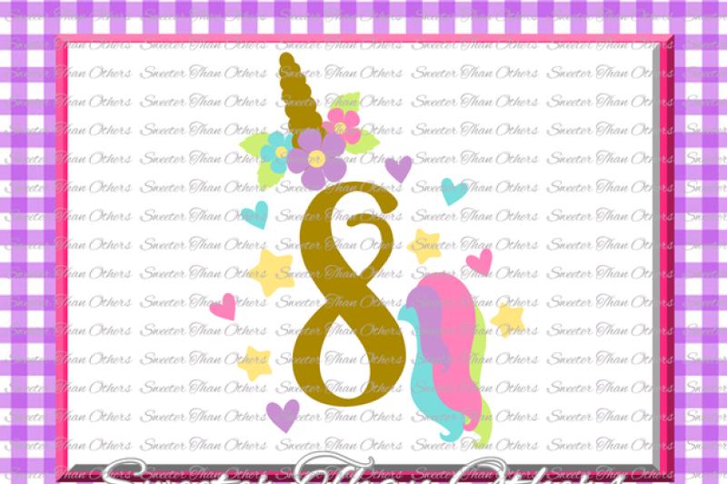 Eighth Birthday Svg 8th Birthday Unicorn Svg Girl Dxf Silhouette