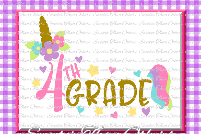 Unicorn Svg Fourth Grade Svg 4th Grade Cut File First Day Of