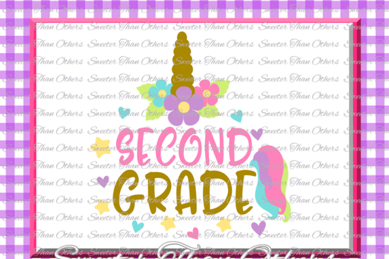 Unicorn Svg Second Grade Svg 2nd Grade Cut File First Day Of