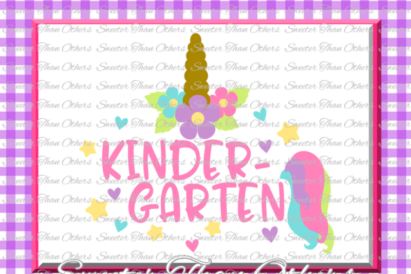 Unicorn Svg Kindergarten Svg Kinder Cut File First Day Of School