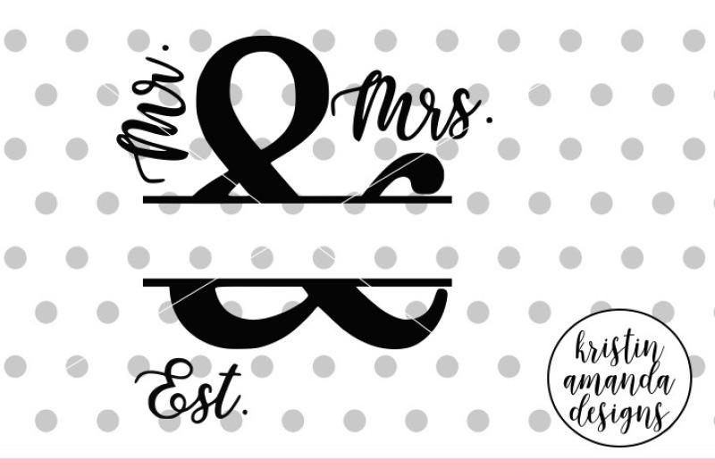 Mr And Mrs Established Wedding Sign Svg Dxf Eps Png Cut File