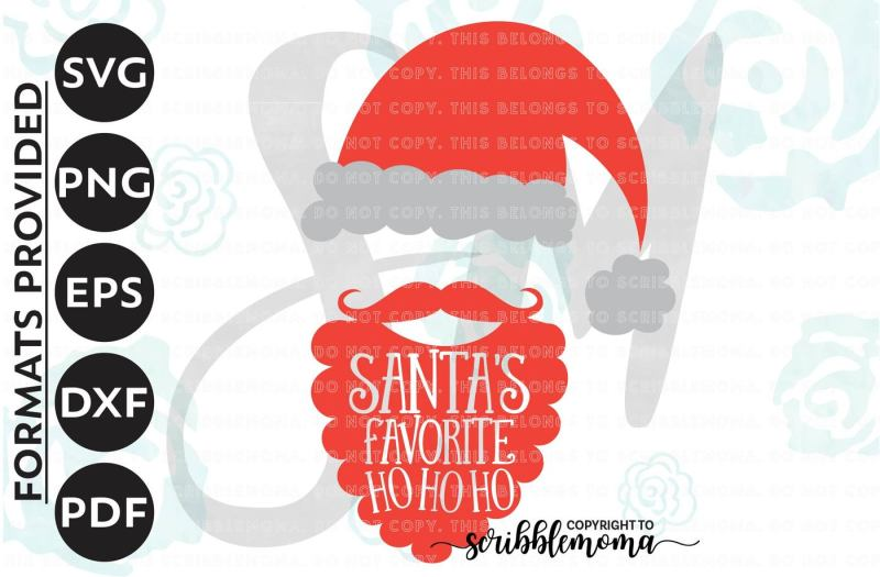 Free Ho Ho Ho Svg Christmas Svg Santa Cut File Santa Claus Svg Santa S Favorite Ho Svg Eps Dxf Png Cut Files For Silhouette For Cricut Crafter File Download Free Svg