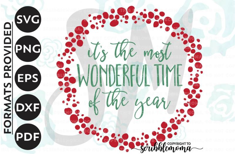 Free Most Wonderful Time Of The Year Svg Christmas Svg Christmas Quote Christmas Svg Files Eps Dxf Png Cut Files For Silhouette For Cricut Crafter File 78777 Free Download Happy New