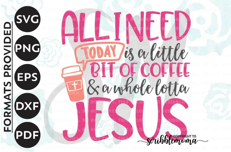 coffee and jesus svg christian svg christian cut file need