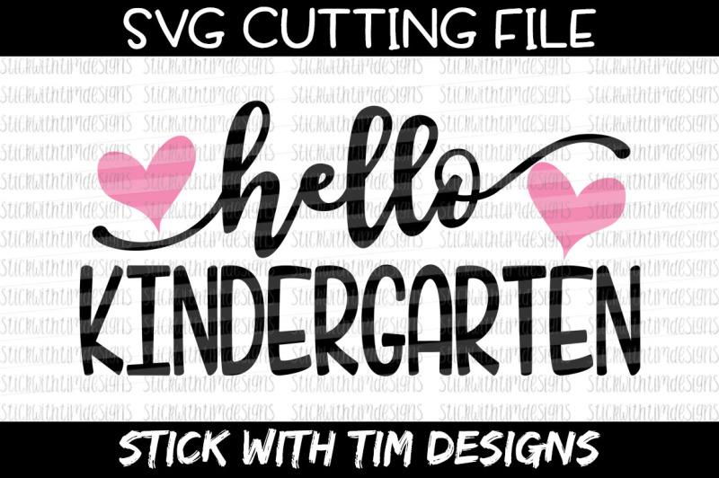 Hello Kindergarten Svg Cut File Cricut Silhouette