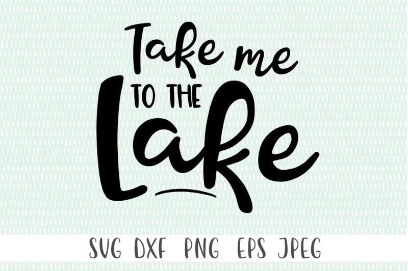 Take Me To The Lake By Cut Crazy Co Thehungryjpeg Com