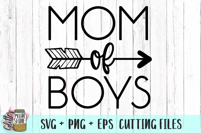 Free Mom Of Boys Svg Png Dxf Eps Cutting Files Crafter File Creative Market Case Study