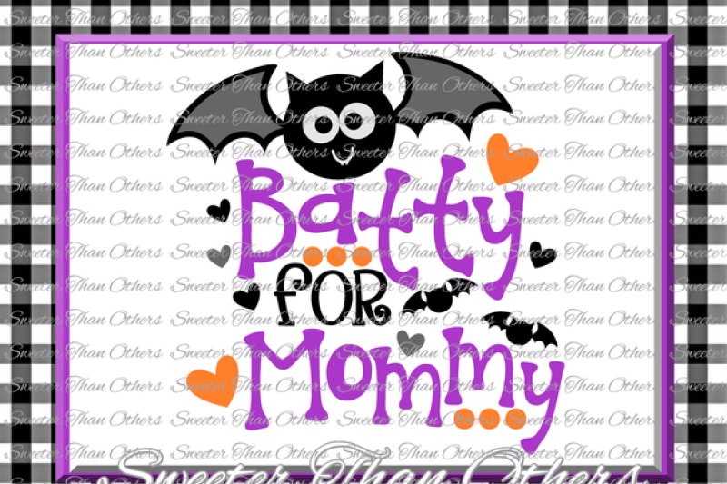 Free Halloween svg, Batty for Mommy svg, Bat svg, svg Dxf