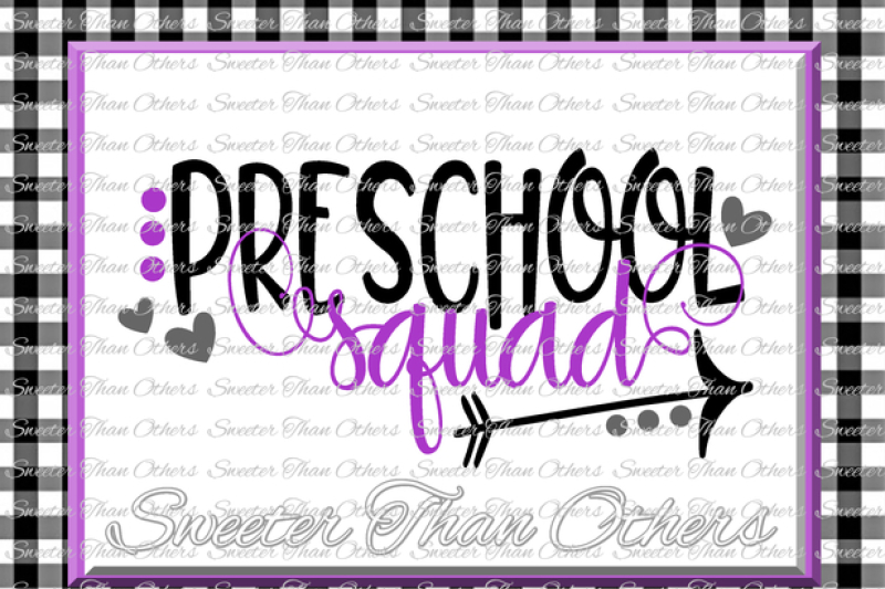 Download Free Preschool Squad Svg Kindergarten Svg Teacher Svg Dxf Silhouette Studios Cameo Cricut Cut File Instant Download Vinyl Design Htv Scal Mtc Crafter File