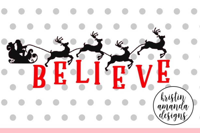 Free Believe Christmas Svg Dxf Eps Png Cut File Cricut Silhouette Crafter File The Best Free Svg Files For Cricut Silhouette Cricut Images
