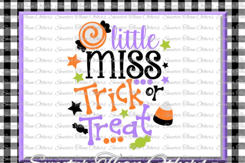 Halloween Svg Little Miss Trick Or Treat Svg Svg Dxf Silhouette Studios Cameo Cricut Cut File Instant Download Vinyl Design Htv Scal Design Download Svg Files Planner