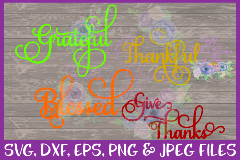 Free Thanksgiving Svg Home Decor Svg Grateful Svg Thankful Svg Blessed Svg Give Thanks Svg Words Svg Fall Svg Crafter File Download Free Svg Files For Silhouette Cameo And Cricut