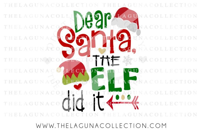 Free Dear Santa Svg The Elf Did It Christmas Svg Crafter File Free Christmas Svg Files