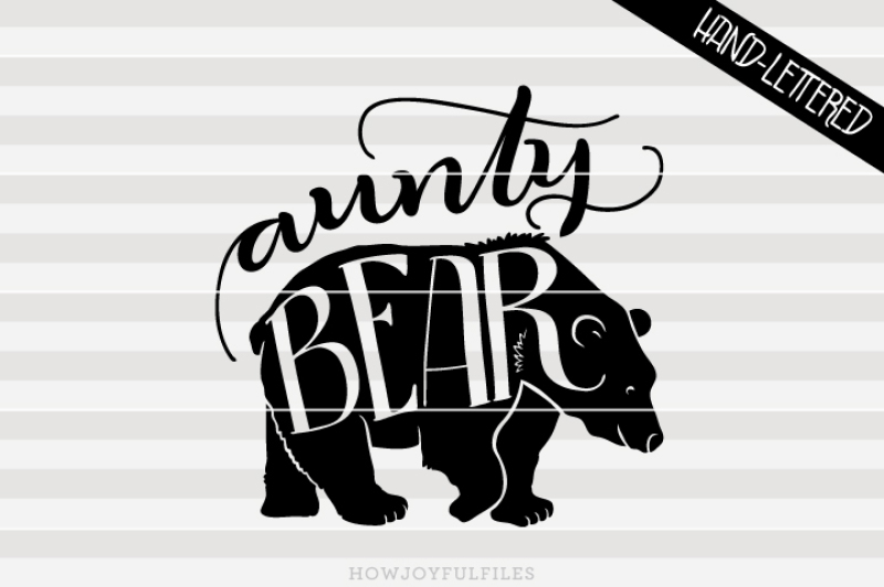 Free Aunty Bear Svg Pdf Dxf Hand Drawn Lettered Cut File Graphic Overlay Crafter File The Best Free Svg Cricut Silhouette Files Images