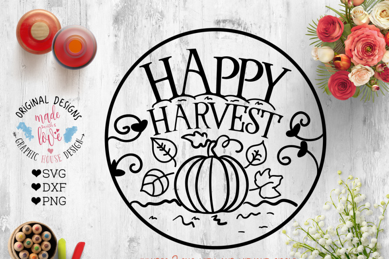 Free Happy Harvest Cut File Svg Dxf Png Eps Vector Svg Files Download Vector