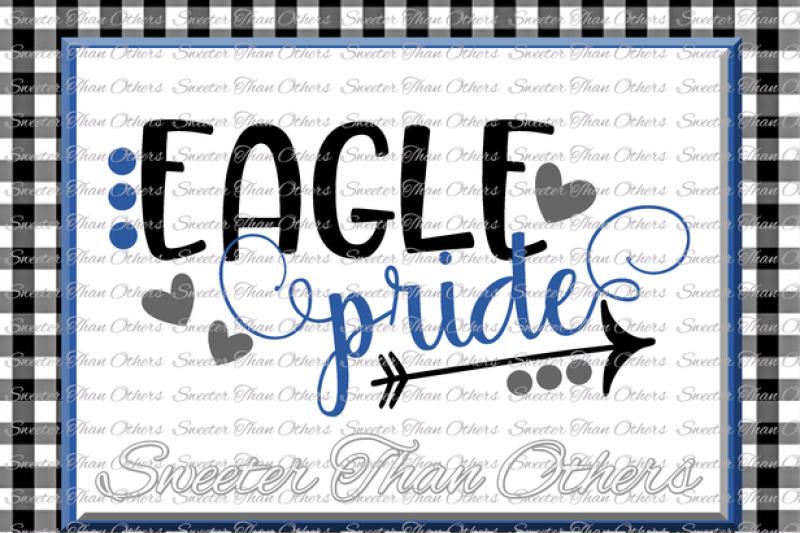 Eagle Pride Svg Football Eagle Baseball Eagle Basketball Eagle