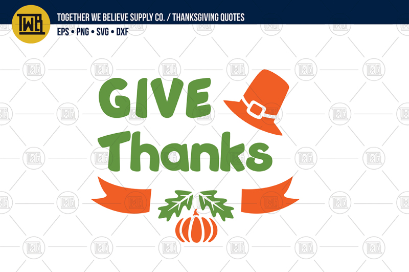 Give Thanks Lovingly Created Cut File Scalable Vector Graphics Design Free Download Svg Files Food And Drinks
