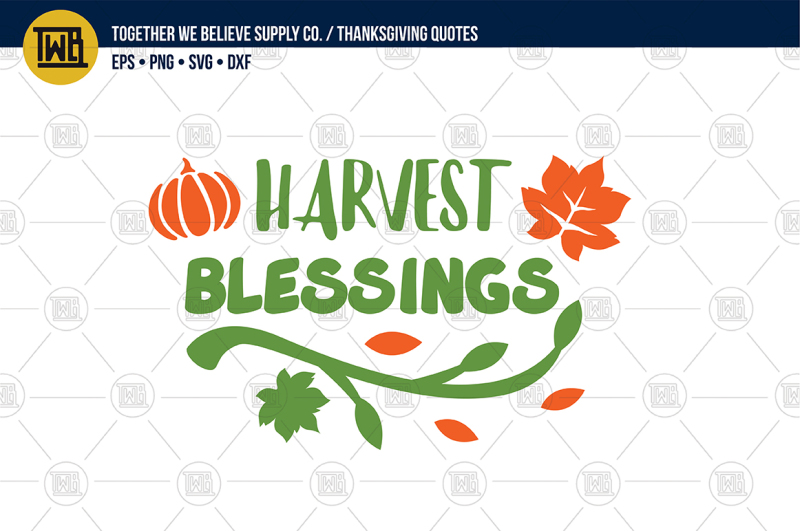 Free Harvest Blessings Lovingly Created Cut File Crafter File Free Cut Files Include Svg Dxf Eps And Png Files
