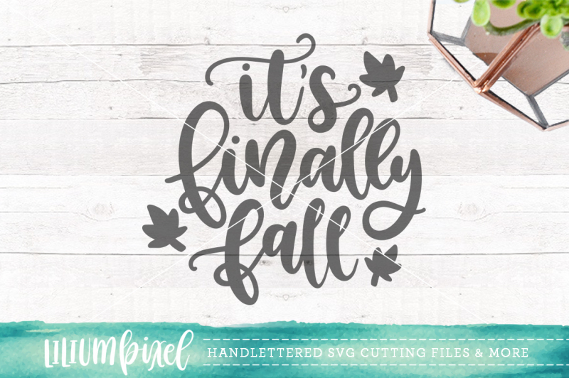 Download Free Its Finally Fall  Svg Png Dxf Crafter File